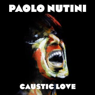 CAUSTIC LOVE - NUTINI PAOLO [Vinyl album]